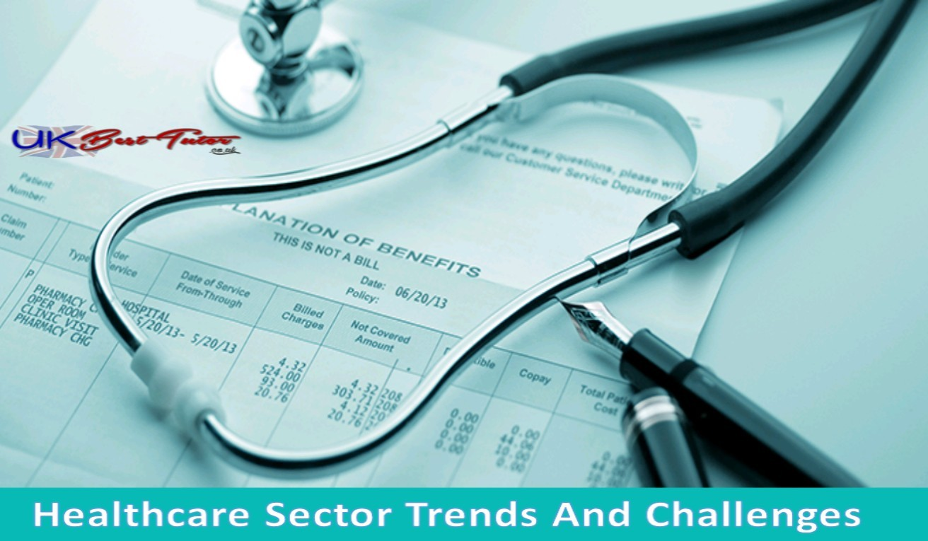 Healthcare Sector Trends And Challenges